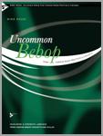 Uncommon Bebop
