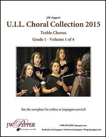 UIL Choral Collection Complete 2015 - Treble Chorus