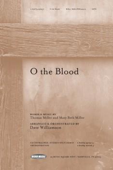 O The Blood (SATB ) arr  Dave Williamson| J W  Pepper Sheet