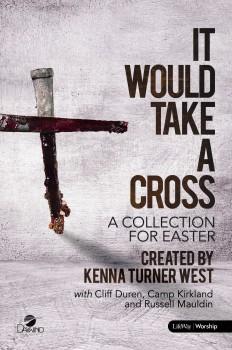 It Would Take a Cross