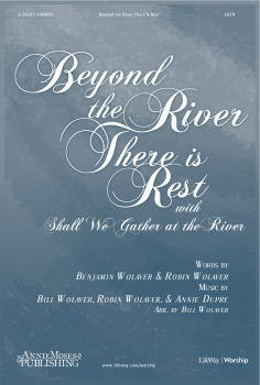Beyond the River There Is Rest