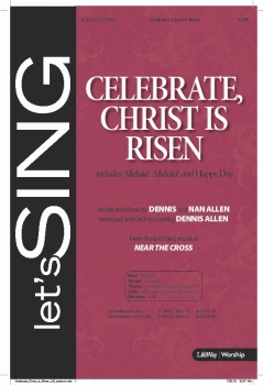 Celebrate, Christ Is Risen