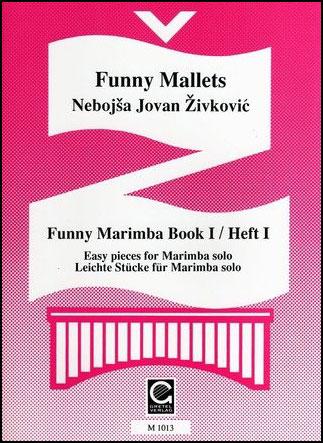 Funny Mallets No. 1