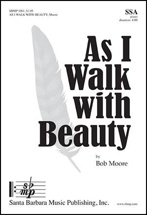 As I Walk with Beauty