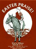 Easter Praise!