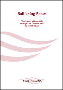 Rollicking Rakes