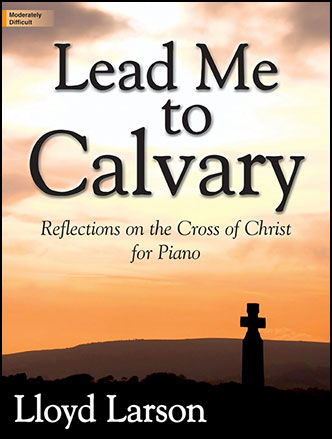 Lead Me to Calvary
