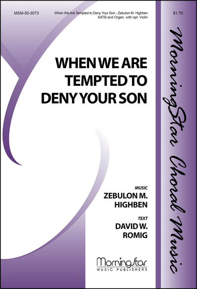 When We Are Tempted to Deny Your Son