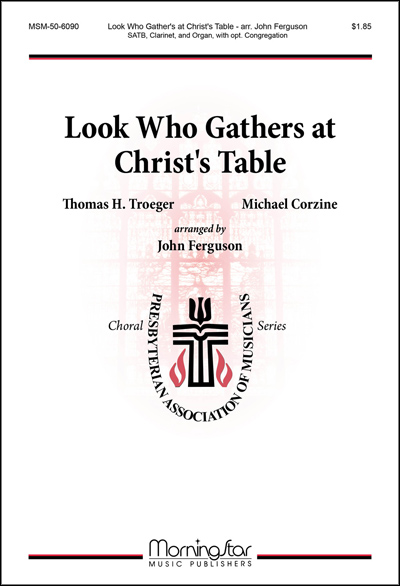 Look Who Gathers at Christ's Table
