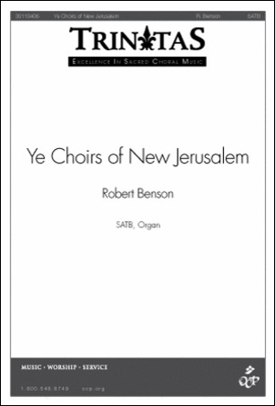 Ye Choirs of New Jerusalem