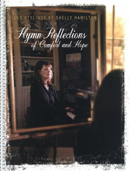 Hymn Reflections of Comfort and Hope