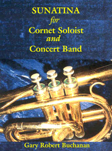 Sunatina for Cornet Soloist and Band