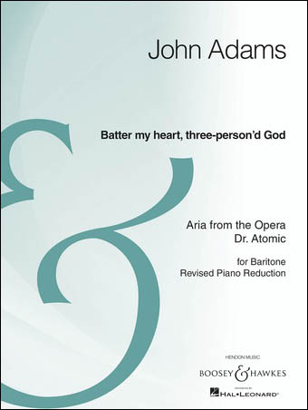 batter my heart three persond god from the opera doctor atomic baritone and piano reduction archive edition