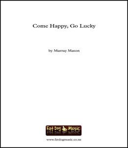 Come Happy, Go Lucky