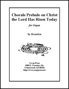 Chorale Prelude on Christ the Lord Has Risen Today Thumbnail