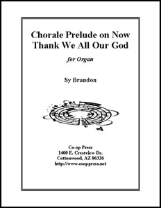 Chorale Prelude on Now Thank We All Our God Thumbnail