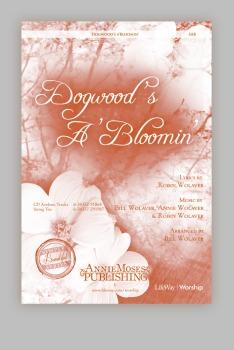 Dogwood's A'Bloomin'