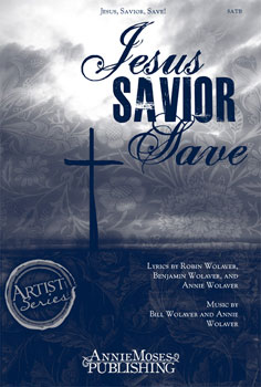 Jesus, Savior, Save!