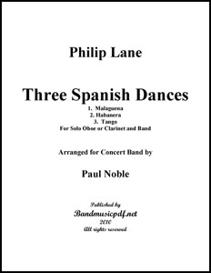 Three Spanish Dances for Oboe or Clarinet and Band in 3 Movts.