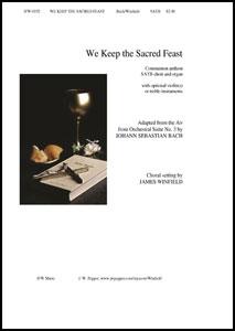 We Keep the Sacred Feast