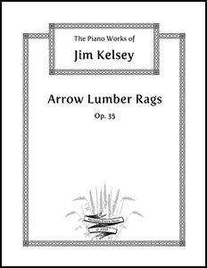 Arrow Lumber Rags Op. 35