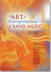 The Art of Interpretation of Band Music