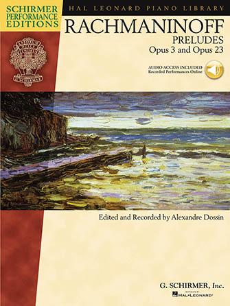Preludes, Op. 3 & Op. 23
