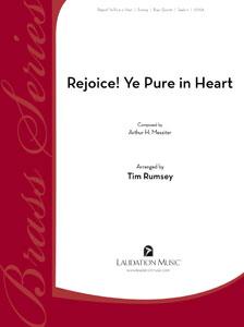 Rejoice! Ye Pure in Heart