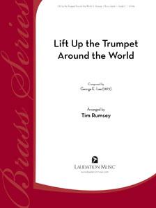 Lift Up the Trumpet (Around the World)