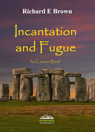 Incantation and Fugue