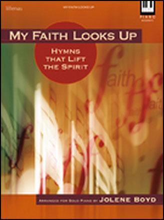 My Faith Looks Up