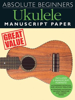 Absolute Beginners Ukulele Manuscript Paper