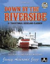 Jamey Aebersold Jazz, Volume 133 (Down by the Riverside)