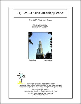 O, God of Such Amazing Grace