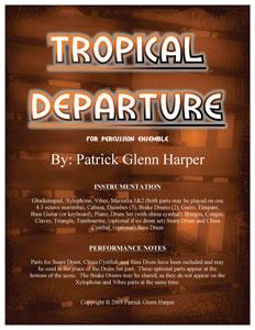 Tropical Departure