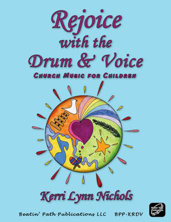 Rejoice with Drum and Voice