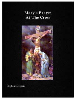 Mary's Prayer At The Cross