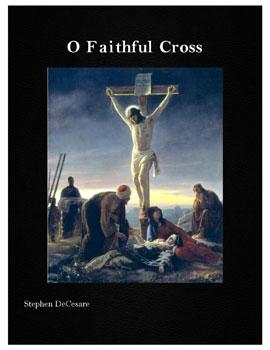 O Faithful Cross