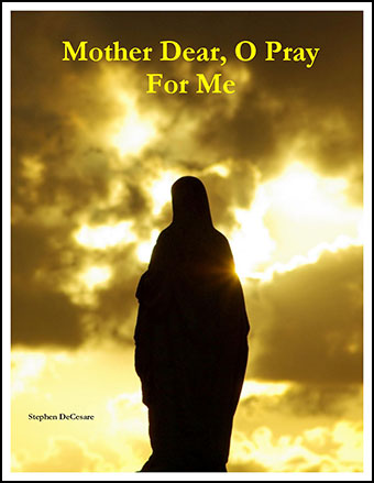 Mother Dear, O Pray For Me