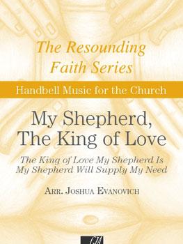 My Shepherd the King of Love