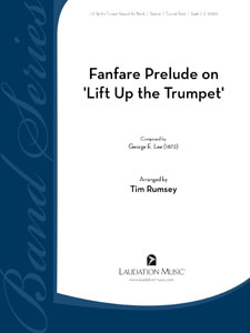 Fanfare Prelude on Lift Up the Trumpet