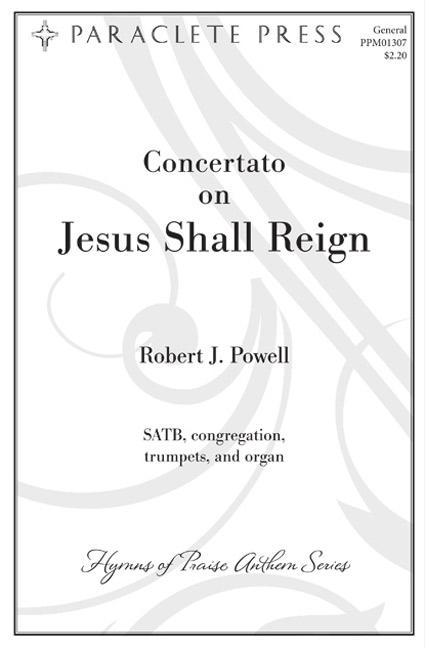Concertato on Jesus Shall Reign
