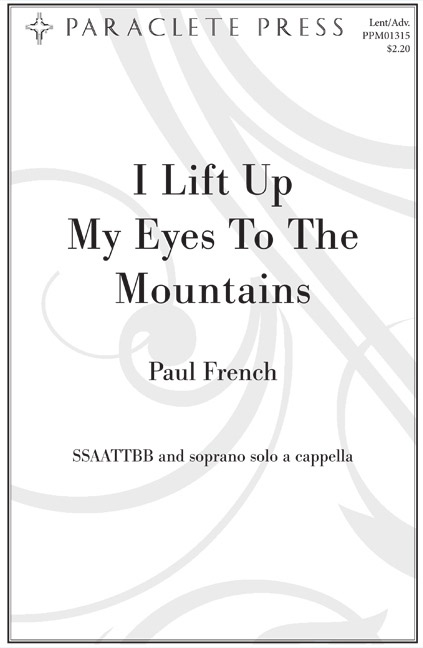 I Lift Up My Eyes to the Mountain
