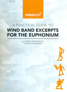 A Practical Guide to Wind Band Excerpts for the Euphonium
