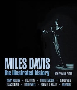 Miles Davis - The Complete Illustrated History