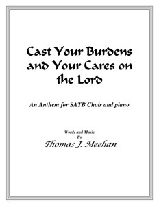 Cast Your Burdens and Your Cares on the Lord