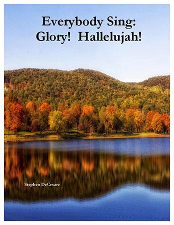 Everybody Sing: Glory! Hallelujah!