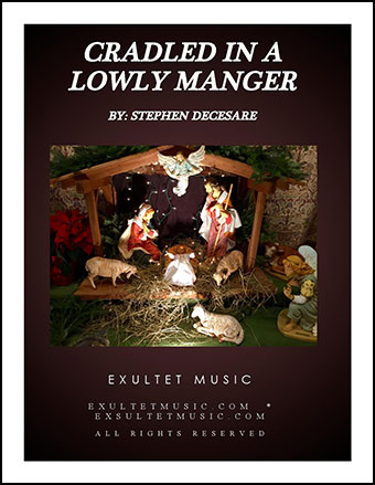 Cradled In A Lowly Manger
