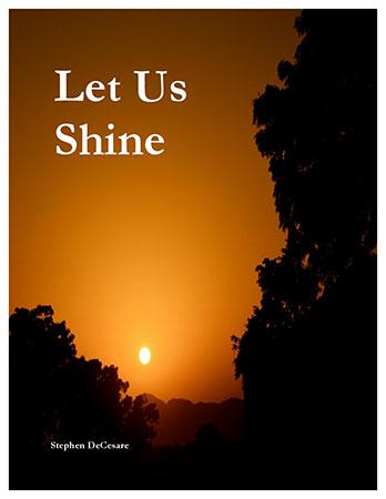 Let Us Shine