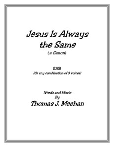 Jesus Is Always the Same